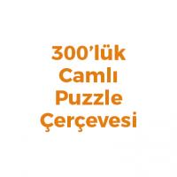 300 Parça Puzzle Çerçevesi