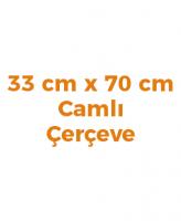 33 x 70 cm Çerçeveler