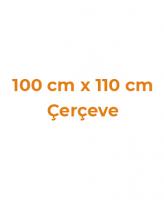 100 cm x 110 cm Çerçeveler