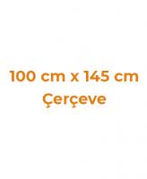 100 cm x 145 cm Çerçeveler