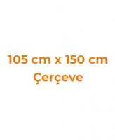 105 cm x 150 cm Çerçeveler
